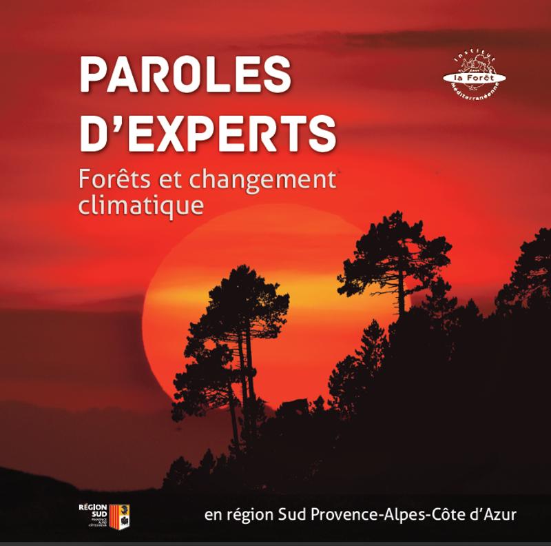 Paroles d'experts - Forêts et changement climatique